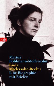 Paula Modersohn-Becker von Marina Bohlmann-Modersohn