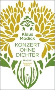 Konzert ohne Dichter (von Klaus Modick)