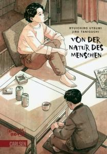 Von der Natur des Menschen (von Jiro Taniguchi)